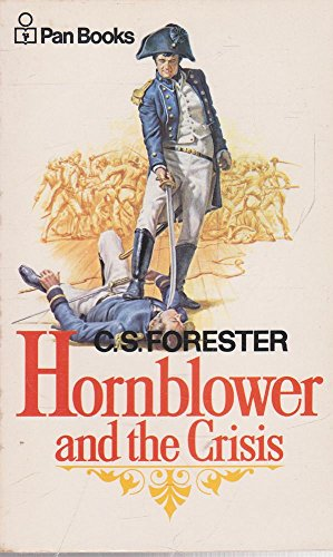9780330025171: Hornblower and the Crisis