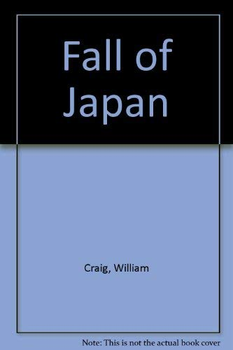 9780330025430: The Fall of Japan