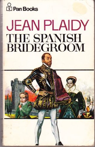 9780330025515: The Spanish Bridegroom