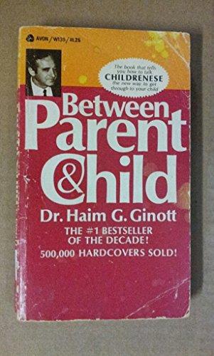 9780330025546: Between Parent and Child