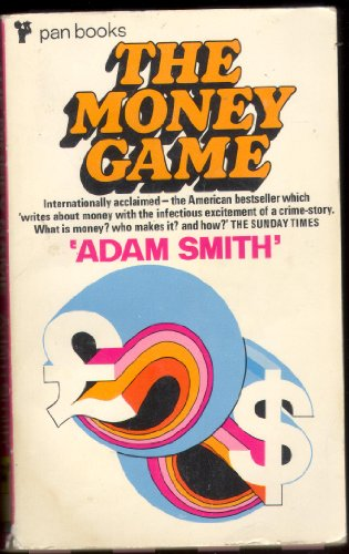 9780330025553: The Money Game