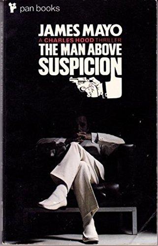 9780330025669: Man Above Suspicion