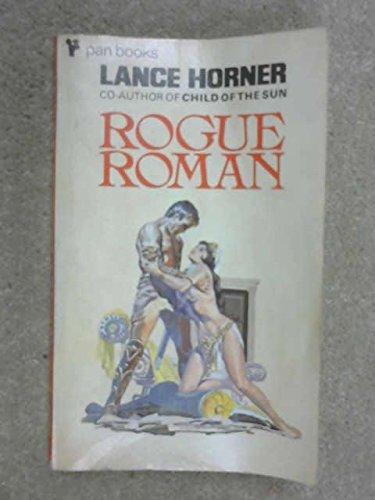 Rogue Roman: Horner, Lance