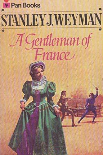 9780330026000: A Gentleman of France