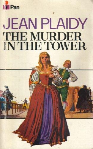 9780330026604: Murder in the Tower (Stuart saga / Jean Plaidy)