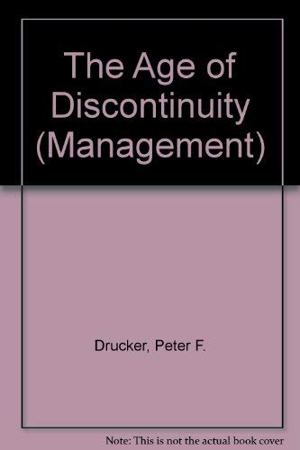9780330026932: The Age of Discontinuity (Management)