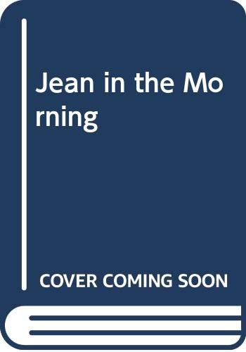9780330027076: Jean in the morning