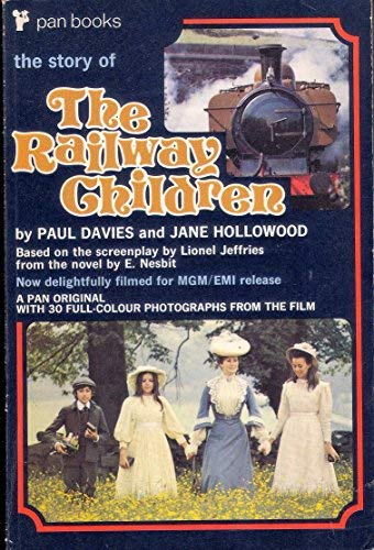 The Story of the Railway Children: Davis, Paul; Hollowood,