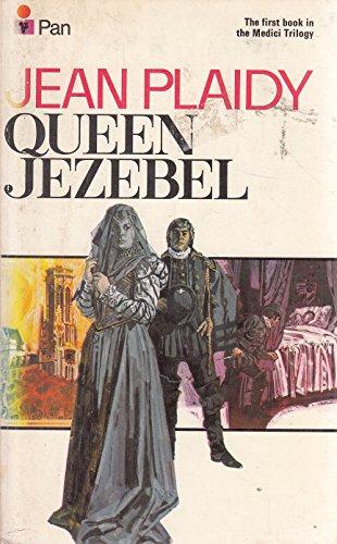 9780330027847: Queen Jezebel (The Medici Trilogy: Volume 3)