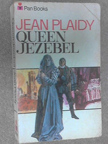 Queen Jezebel (0330027840) by Plaidy, Jean
