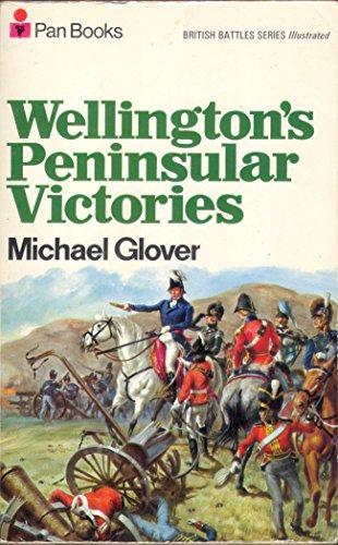 Wellington's Peninsular Victories: Michael Glover