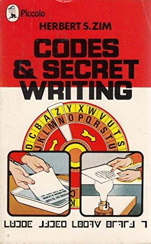 Codes and Secret Writing (Piccolo Books) (9780330028226) by Herbert S. Zim