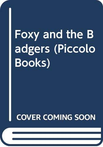 9780330028264: Foxy and the Badgers (Piccolo Books)