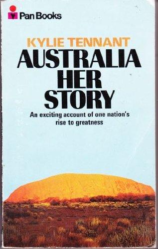 Australia: Her Story: Tennant, Kylie