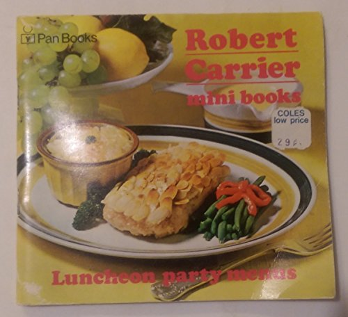 Luncheon Party Menus (Minibooks) (9780330028561) by Robert Carrier