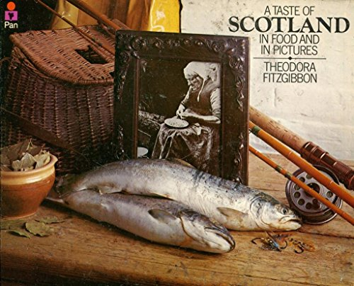 9780330028721: Taste of Scotland: In Food and in Pictures