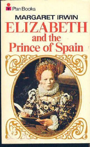 9780330028820: Elizabeth and the Prince of Spain