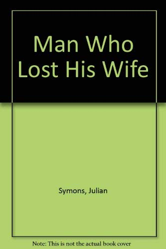 9780330029063: The Man Who Lost His Wife
