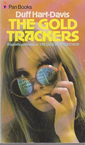 9780330029070: Gold Trackers, The (orginally published as The Gold of St. Matthew)