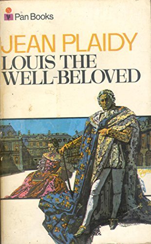 9780330029223: Louis the Well Beloved (French Revolution Series Volume 1)