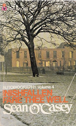 Inishfallen, Fare Thee Well (Autobiography, Vol. 4) (9780330029346) by Sean O'Casey