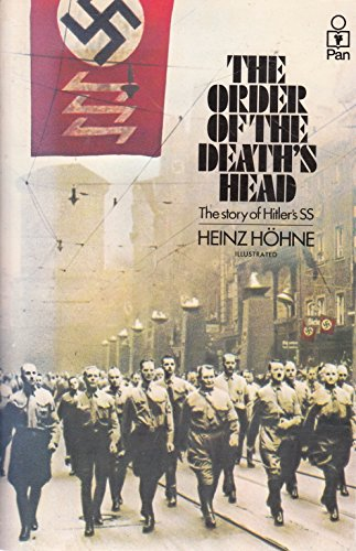 The Order of the Death's Head: The: Hohne, Heinz