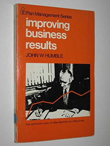 9780330029742: Improving Business Results (Management & Marketing S.)