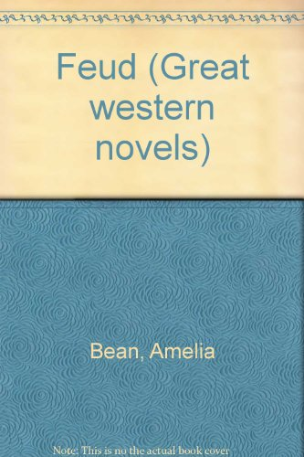 Feud (Great western novels): Bean, Amelia