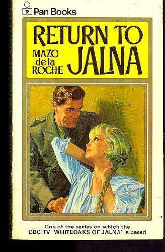 Return to Jalna (Whiteoaks of Jalna saga: Roche, Mazo