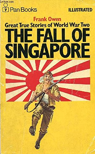 The Fall of Singapore Illustrated