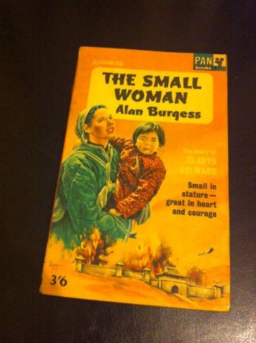 9780330101967: The Small Woman: Gladys Aylward