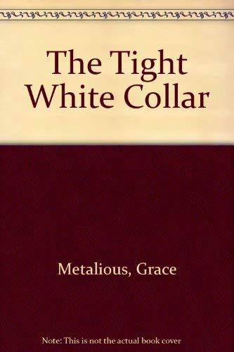 9780330101974: The Tight White Collar