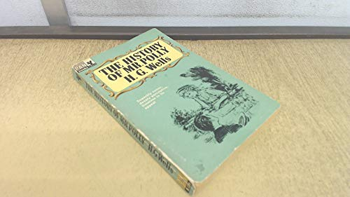 The History Of Mr. Polly: H. G. Wells