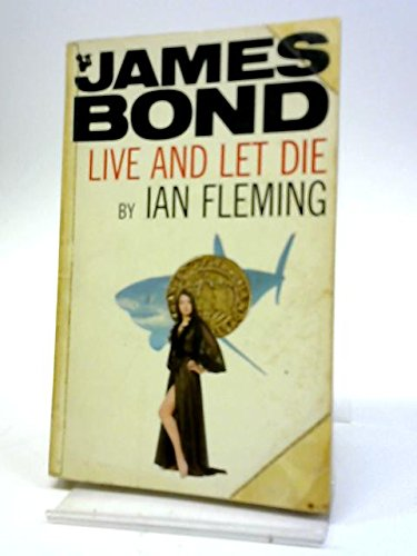 Live and Let Die: Ian Fleming