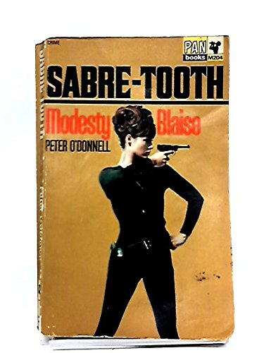 Sabre-Tooth Featuring the Famous Modesty Blaise (0330104748) by O'DONNELL, PETER