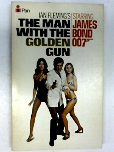 THE MAN WITH THE GOLDEN GUN (film: IAN FLEMING