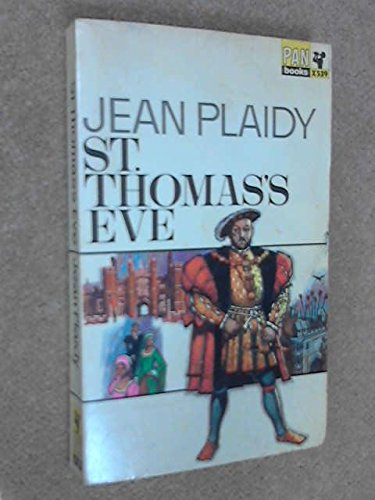 ST. THOMAS'S EVE (the Tudor Series - Pan Book #X-539) Story of Sir Thomas More