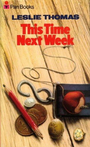 9780330107006: This Time Next Week