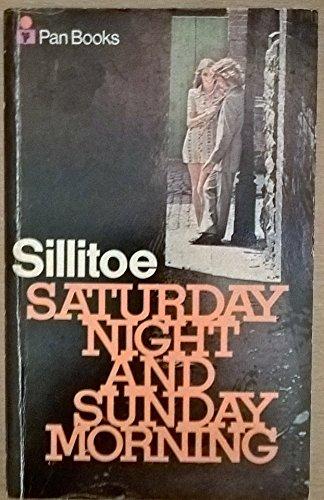 9780330107396: Saturday Night and Sunday Morning