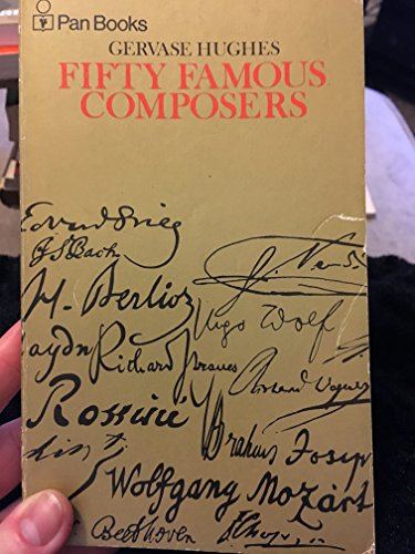 9780330130646: Fifty Famous Composers