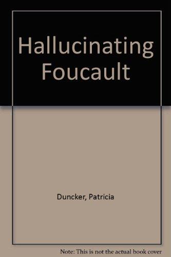 9780330131773: HALLUCINATING FOUCAULT