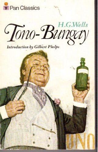Tono Bungay (Pan classics): H. G. Wells