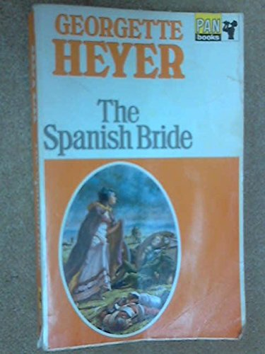 The Spanish Bride: Georgette Heyer
