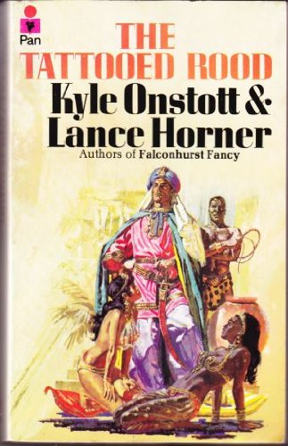 The Tattooed Rood: Kyle Onstott, Lance