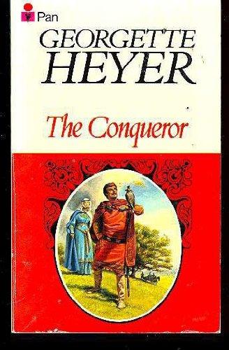 The Conqueror: HEYER, Georgette