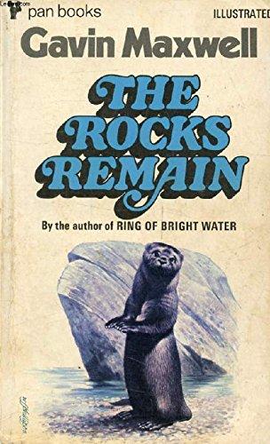 The Rocks Remain: Gavin Maxwell