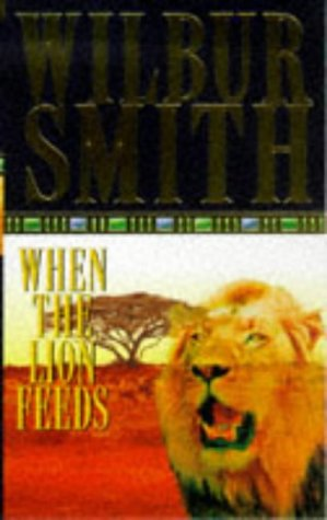 9780330201391: When the Lion Feeds (The Courtneys)