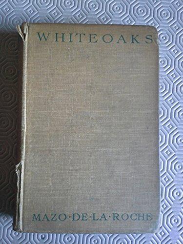 Whiteoaks: Mazo De La