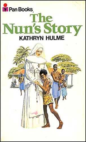 The Nun's Story: Hulme, Kathryn