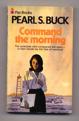 Command the Morning: Pearl S. Buck